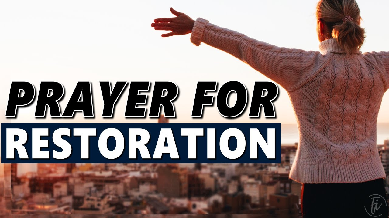 Prayer For Restoration