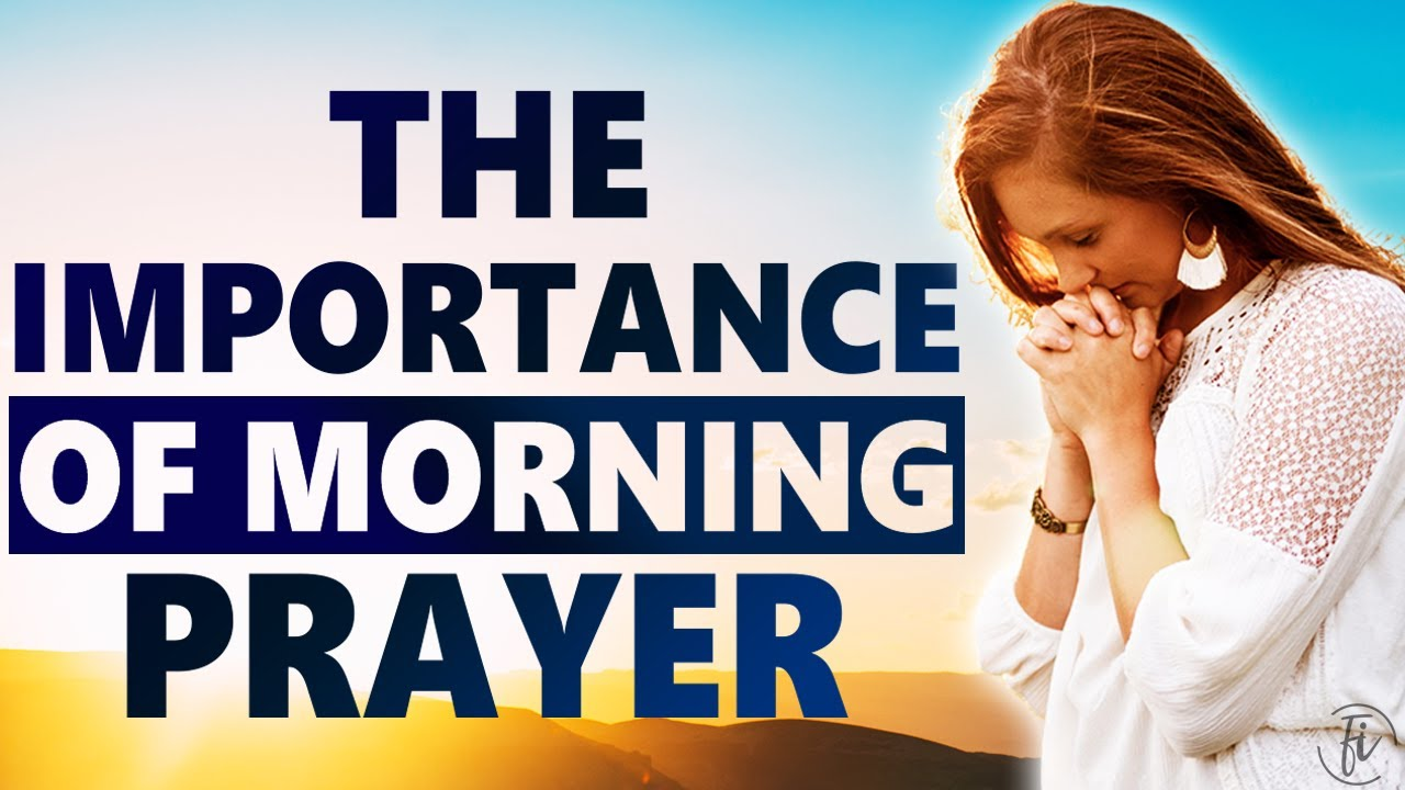 importance of morning prayer