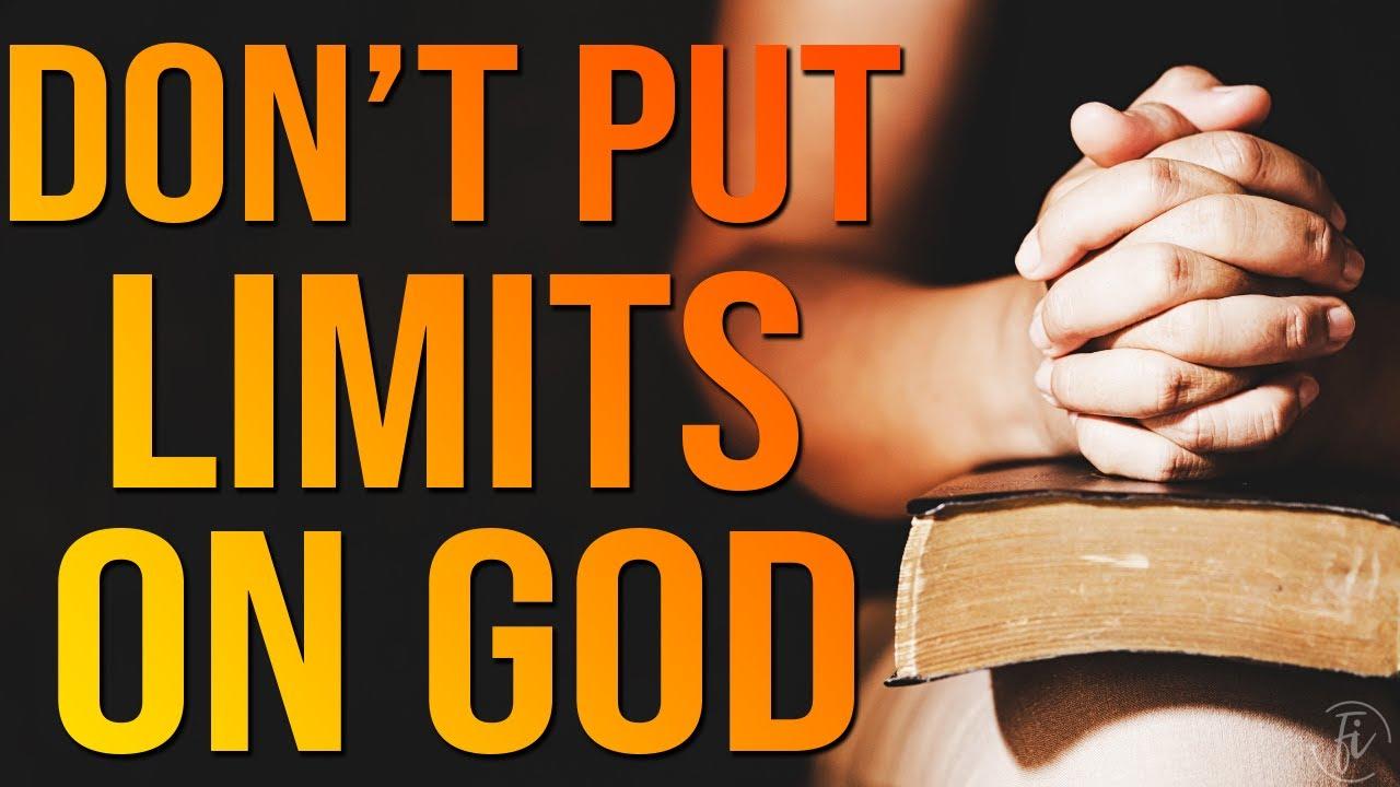 maxresdefault 10 Don't Put Limits On God