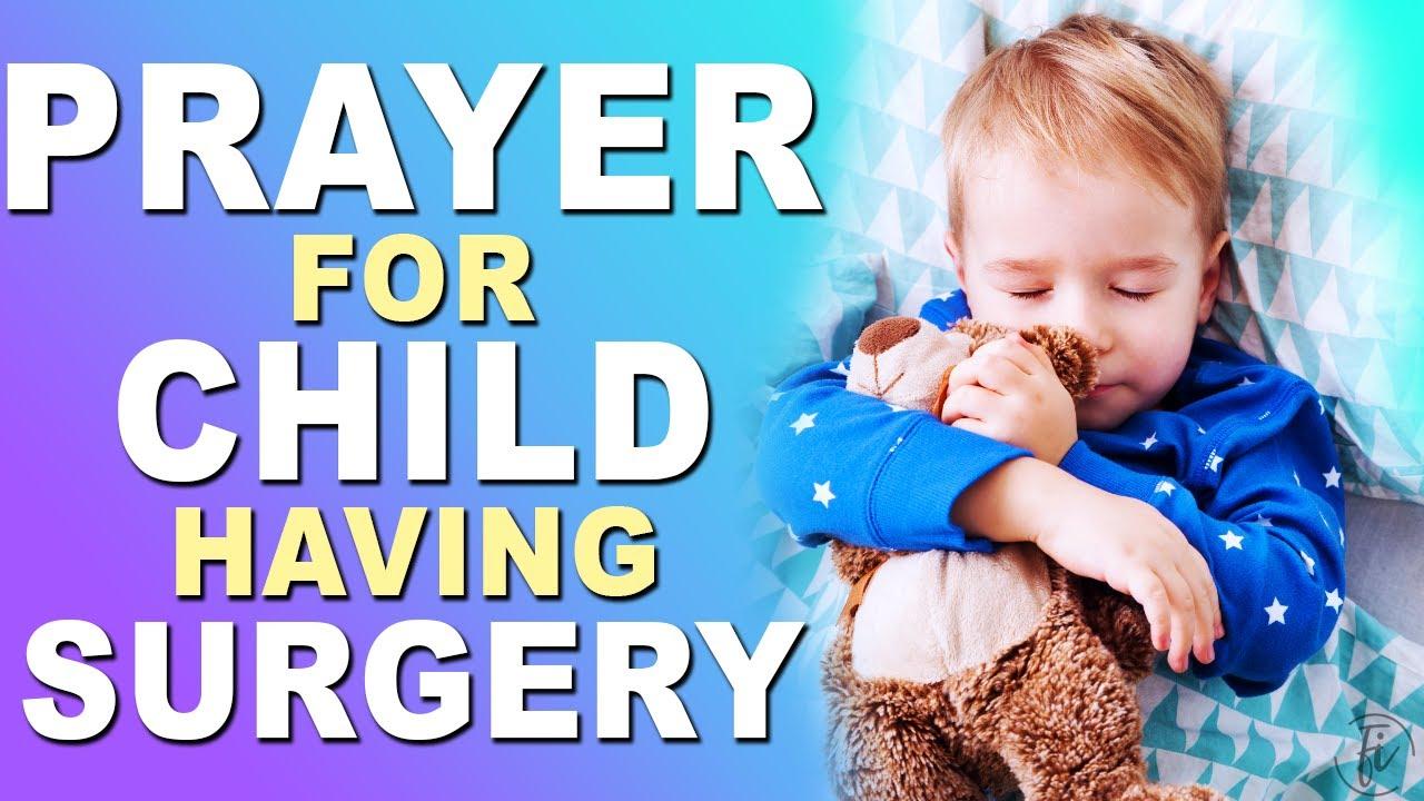prayer for child having surgery