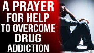 maxresdefault 17 A Prayer For Help To Overcome Drug Addiction
