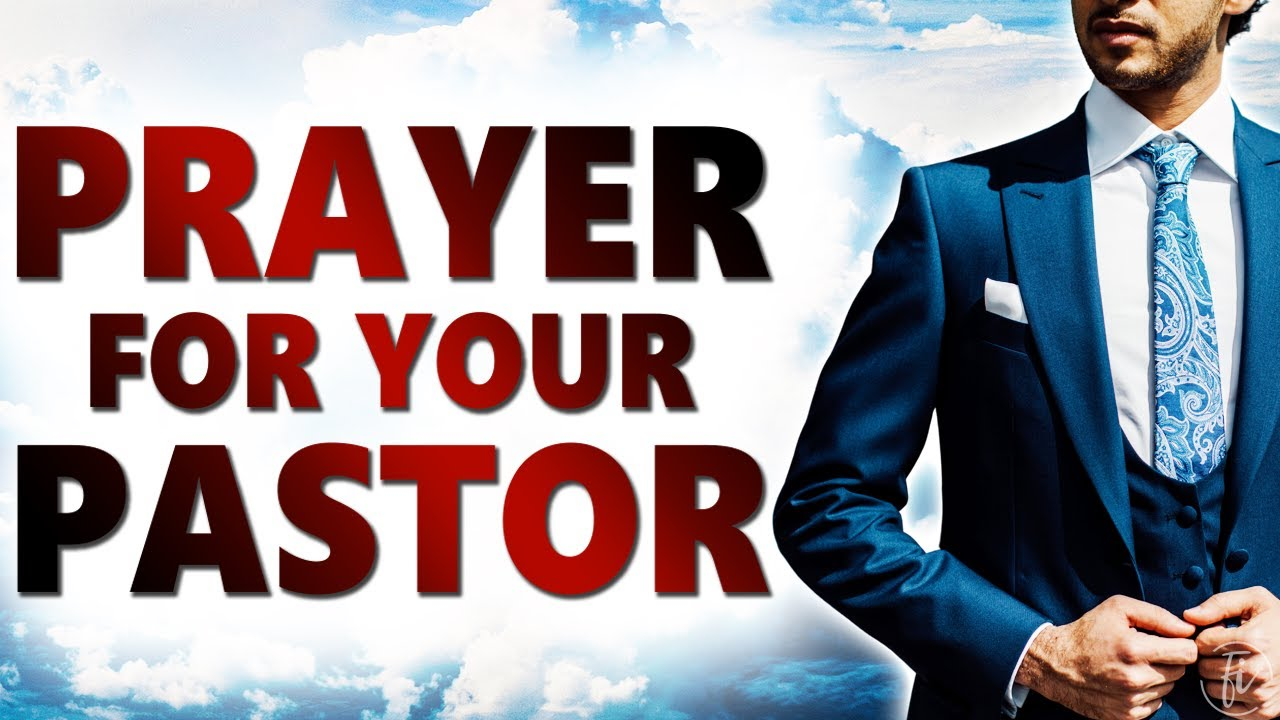 a prayer for your pastor