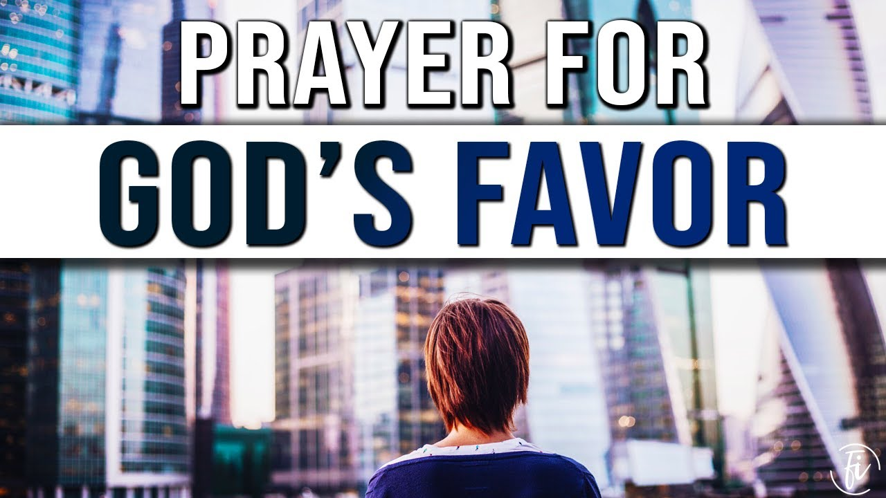 prayer for god's favor