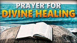 Prayer For Divine Healing