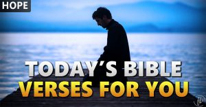 Today's Bible Verses For You Hope